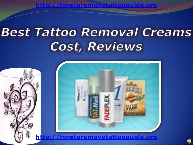 best tattoo removal creams cost reviews