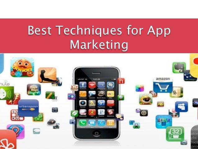Best Techniques for App       Marketing