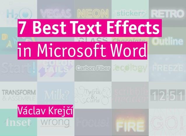 GLASS 7 Best Text Effects in Microsoft Word Václav Krejčí