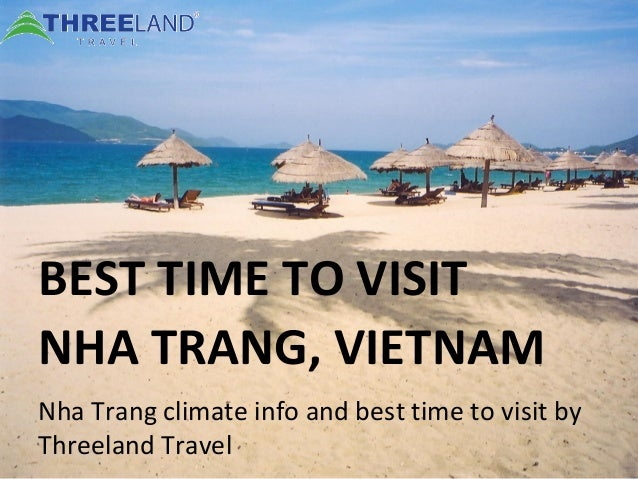BEST TIME TO VISIT NHA TRANG, VIETNAM Nha Trang climate info and best time to visit by Threeland Travel