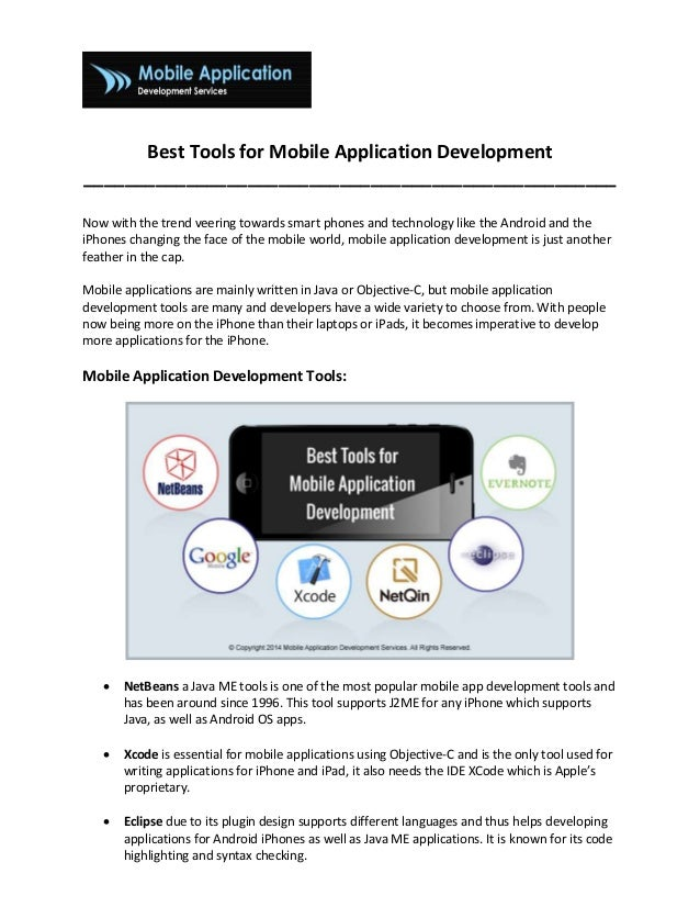 Best Tools for Mobile Application Development ____________________________________________________ Now with the trend veer...