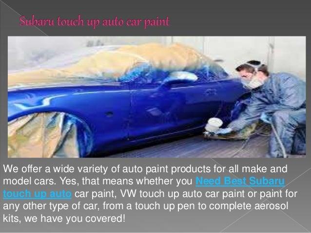 Best Touch Up Auto Car Paint