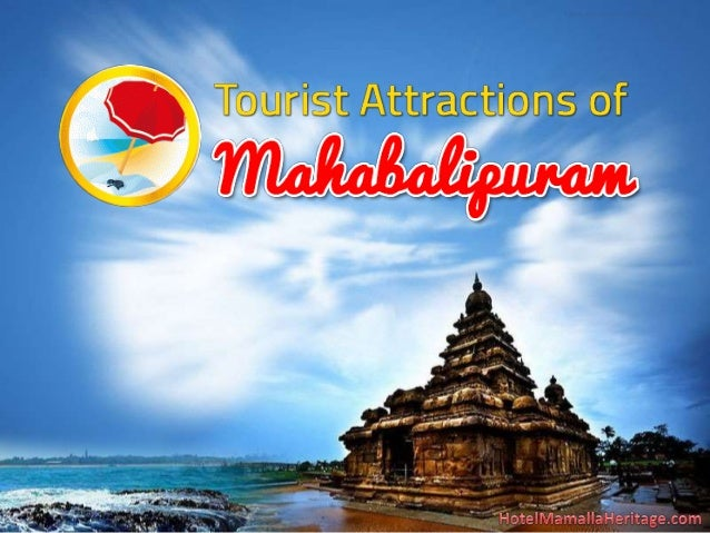 Tourist Attractions of Mahabalipuram