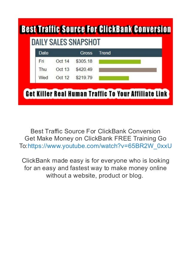 Best Traffic Source For ClickBank Conversion Get Make Money on ClickBank FREE Training Go To:https://www.youtube.com/watch...