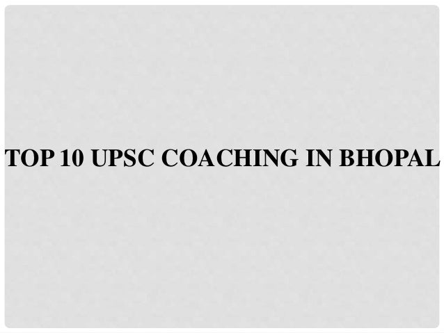 TOP 10 UPSC COACHING IN BHOPAL