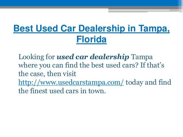 best used car dealership in tampa. Black Bedroom Furniture Sets. Home Design Ideas