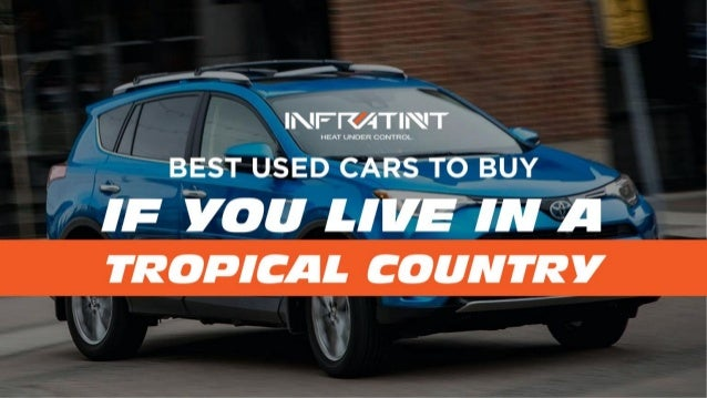 Best used cars to buy if you live in a tropical country