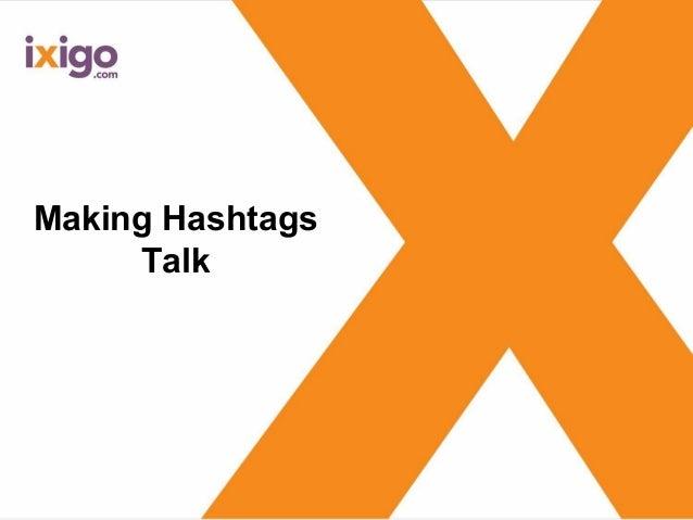 Making Hashtags Talk