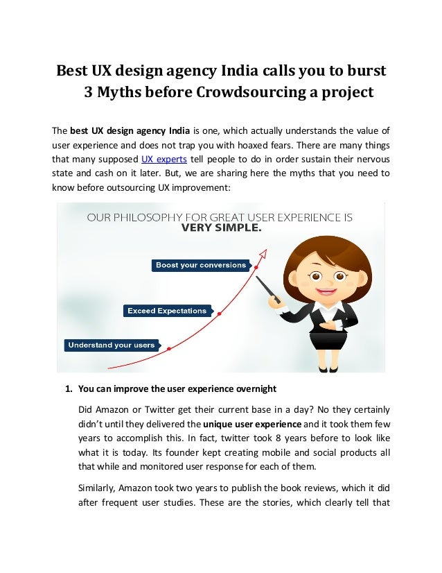 Best UX design agency India calls you to burst 3 Myths before Crowdsourcing a project The best UX design agency India is o...