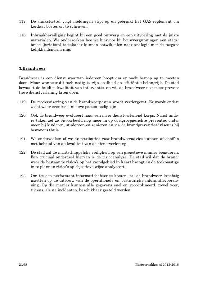 117.    De sluikstortcel volgt meldingen stipt op en gebruikt het GAS-reglement om        kordaat boetes uit te schrijven....