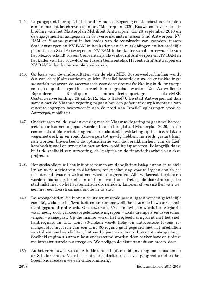 145.    Uitgangspunt hierbij is het door de Vlaamse Regering en stadsbestuur gesloten        compromis dat beschreven is i...