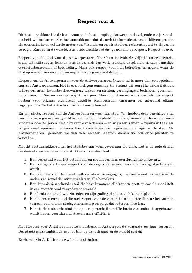 Respect voor ADit bestuursakkoord is de basis waarop de bestuursploeg Antwerpen de volgende zes jaren alseenheid wil bestu...