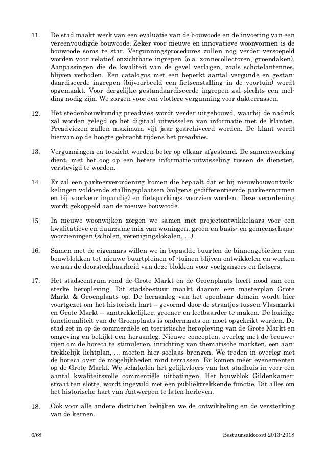 11.    De stad maakt werk van een evaluatie van de bouwcode en de invoering van een       vereenvoudigde bouwcode. Zeker v...