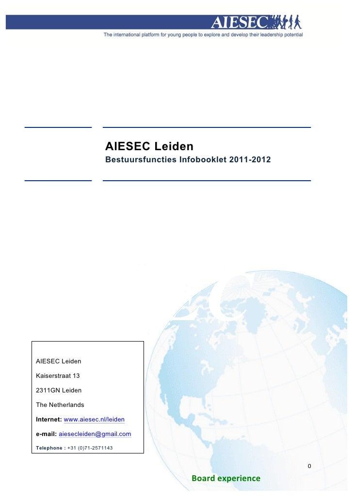 AIESEC Leiden                          Bestuursfuncties Infobooklet 2011-2012       IESECAIESEC...