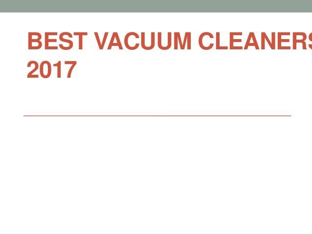 BEST VACUUM CLEANERS 2017