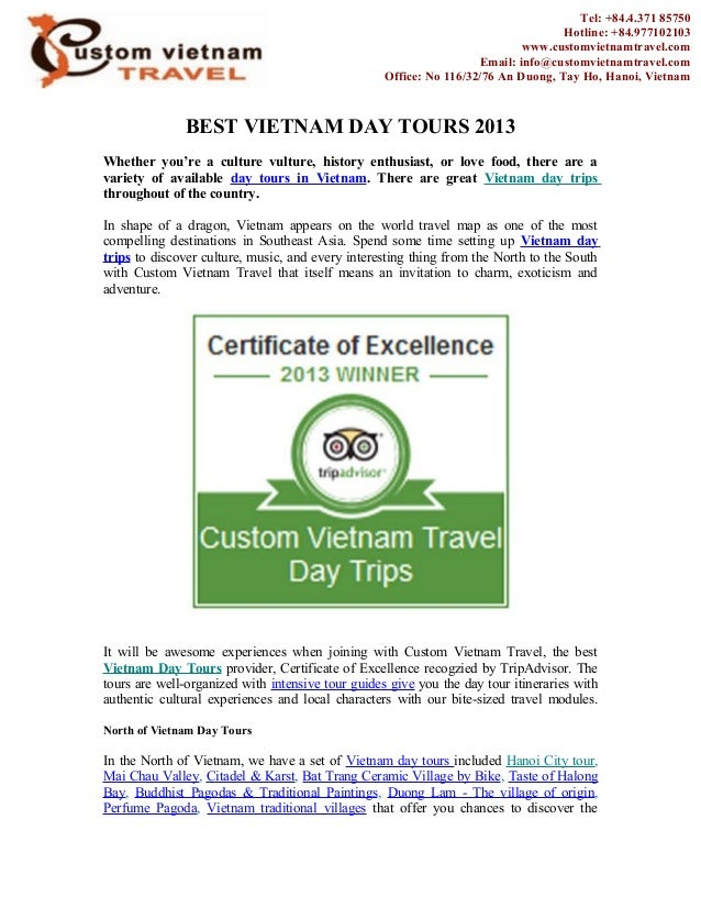 BEST VIETNAM DAY TOURS 2013Whether you're a culture vulture, history enthusiast, or love food, there are avariety of avail...