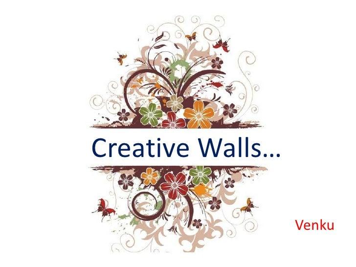 Creative Walls…                    Venku