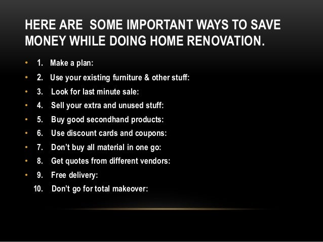 Best ways to save money on home renovation for What is the best way to save for a house