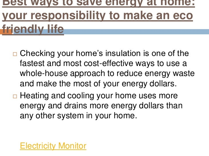Electricity monitor best ways to save energy at home for The best way to save for a house