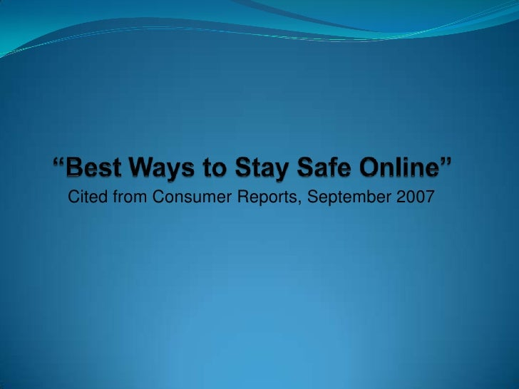 Cited from Consumer Reports, September 2007