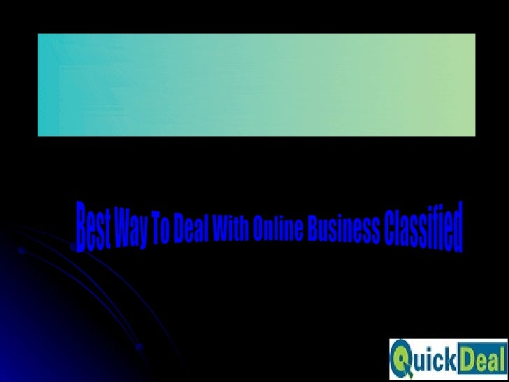Best Way To Deal With Online Business Classified