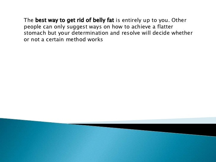 how to get rid of stomach belly fat