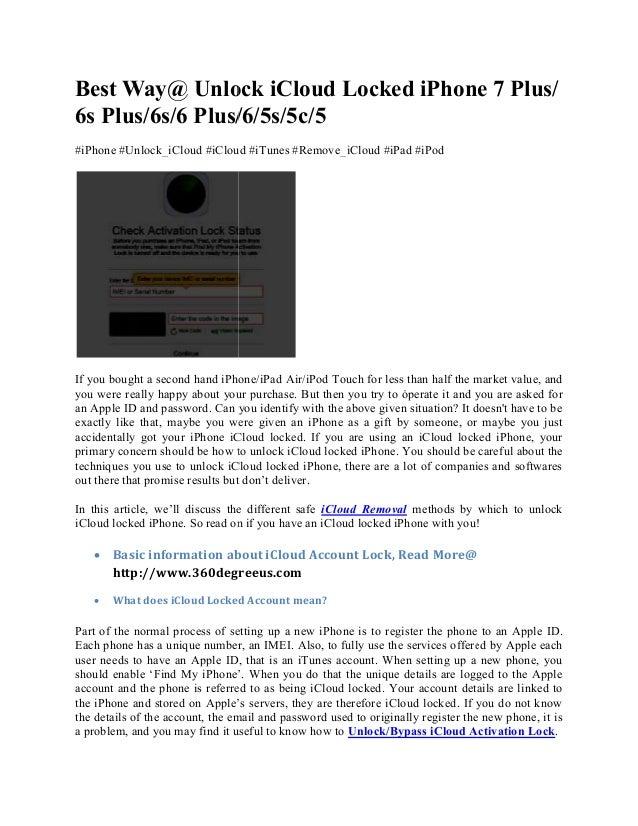 Best way to unlock icloud locked iphone 7 plus, 6s plus, 6s