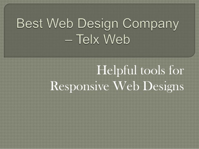Helpful tools for Responsive Web Designs