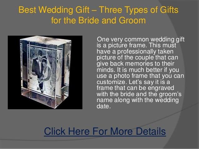 Best wedding gift three types of gifts best wedding gift junglespirit Choice Image