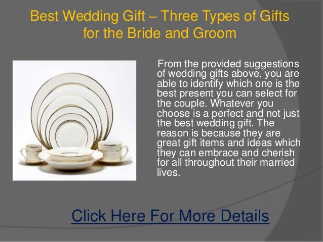Favorite Wedding Gifts: Three Types Of Gifts