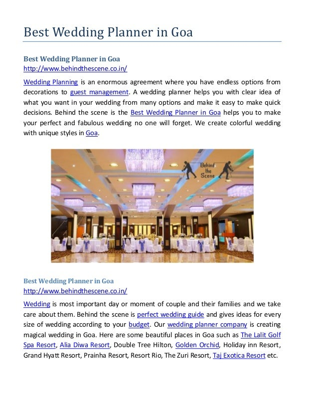 Best Wedding Planner in Goa Best Wedding Planner in Goa http://www.behindthescene.co.in/ Wedding Planning is an enormous a...