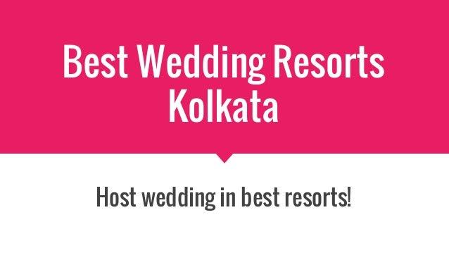 Best Wedding Resorts Kolkata Host wedding in best resorts!
