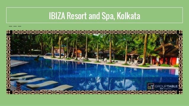 IBIZA Resort and Spa, Kolkata