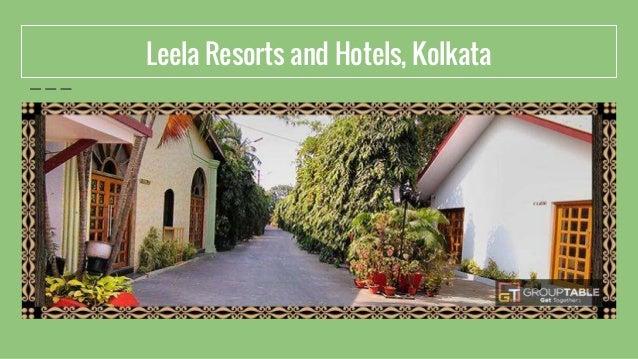 Leela Resorts and Hotels, Kolkata