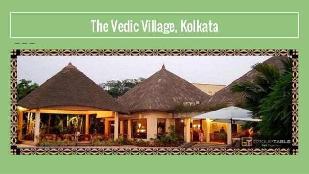 The Vedic Village, Kolkata