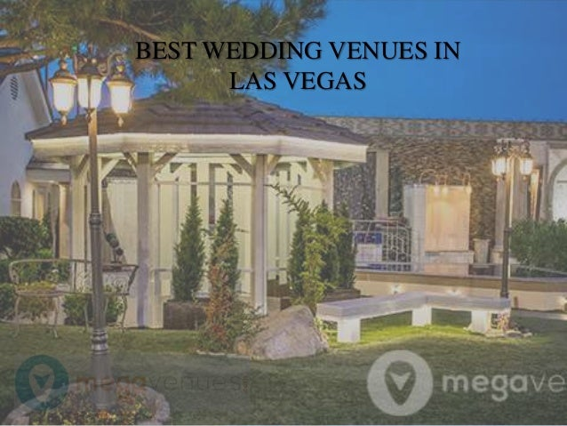 Best wedding venues in las vegas for Best wedding venues in las vegas