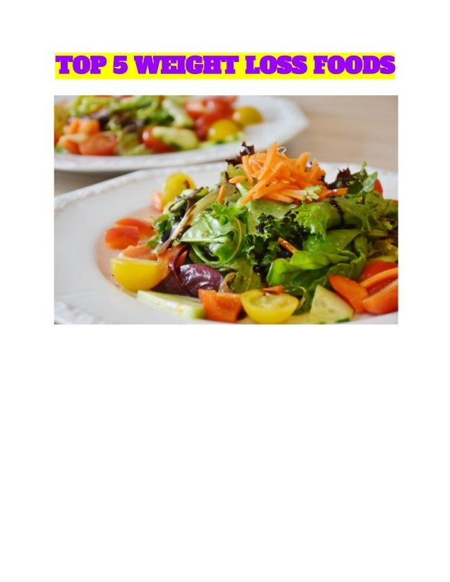 Top 5 Weight Loss Foods
