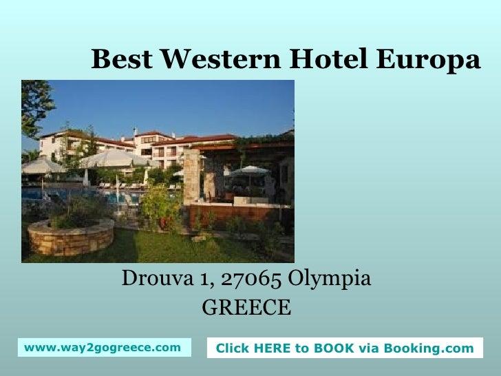 Best Western Hotel Europa Drouva 1, 27065 Olympia GREECE
