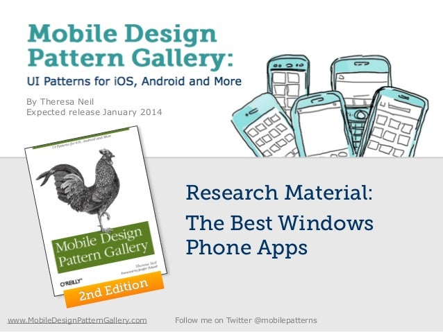 By Theresa Neil Expected release January 2014 Research Material: The Best Windows Phone Apps 2nd Edition 2nd Edition www.M...