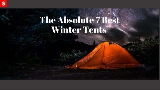 Hilleberg Jannu 2 Person Winter Tent Coming from one of the best tentmakers in the world ... & The 7 Best Winter Tents for 2017