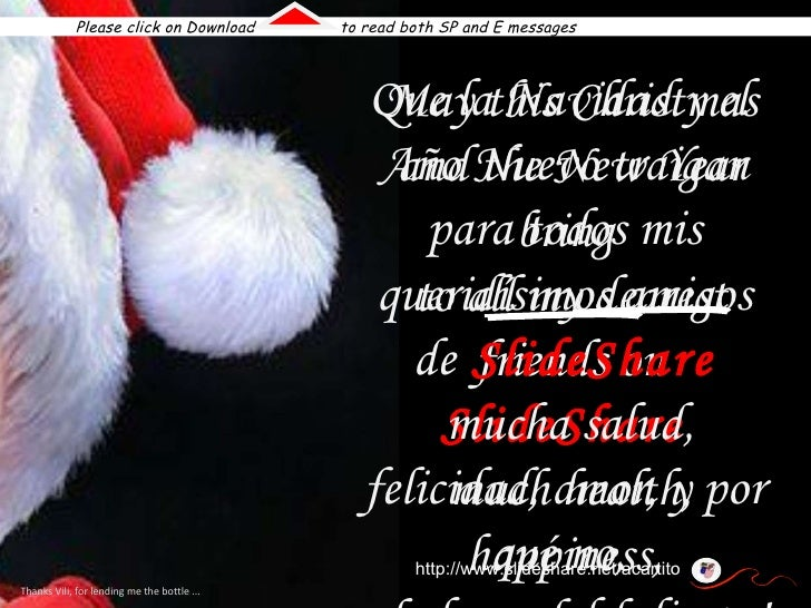 May this Christmas and the New Year bring  to all my dearest friends on  SlideShare  much health, happiness,  love, and wh...
