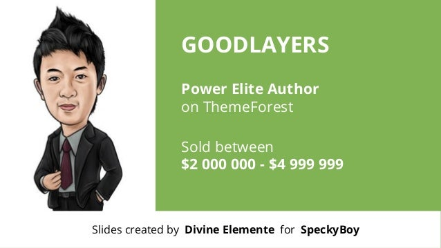 GOODLAYERS Power Elite Author on ThemeForest Sold between $2 000 000 - $4 999 999  Slides created by Divine Elemente for S...