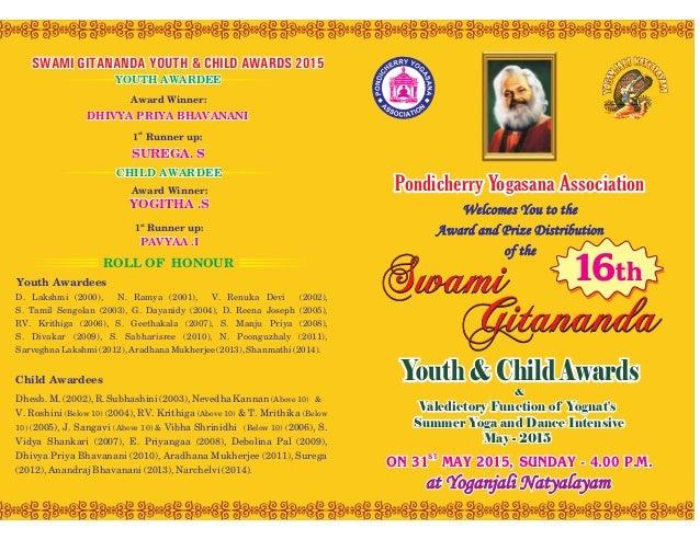 SwamiSwami GitanandaGitananda Welcomes You to the Award and Prize Distribution of the Pondicherry Yogasana Association D. ...
