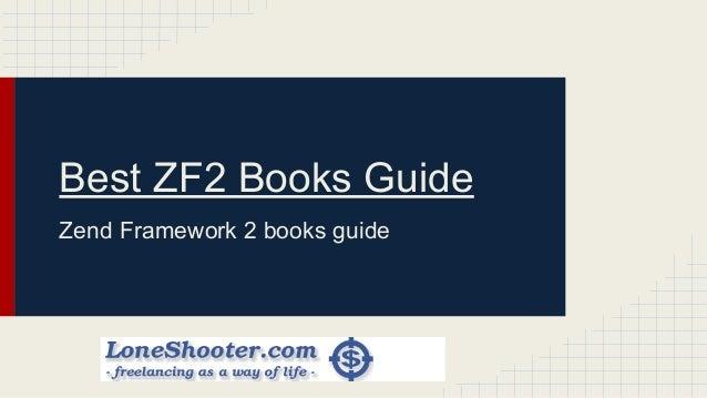 Best ZF2 Books Guide Zend Framework 2 books guide