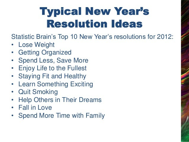 3. Typical New Yearu0027s Resolution Ideas Statistic Brainu201fs Top 10 ...