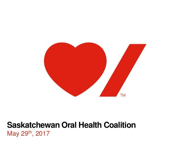 Saskatchewan Oral Health Coalition May 29th, 2017