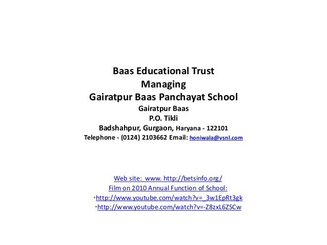 Baas Educational Trust Managing Gairatpur Baas Panchayat School Gairatpur Baas P.O. Tikli Badshahpur, Gurgaon, Haryana - 1...