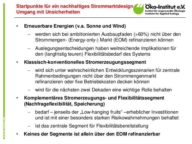 • Erneuerbare Energien (v.a. Sonne und Wind)  werden sich bei ambitionierten Ausbaupfaden (>60%) nicht über den Strommeng...