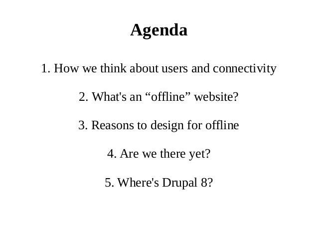 Let's Take Drupal Offline! Slide 3