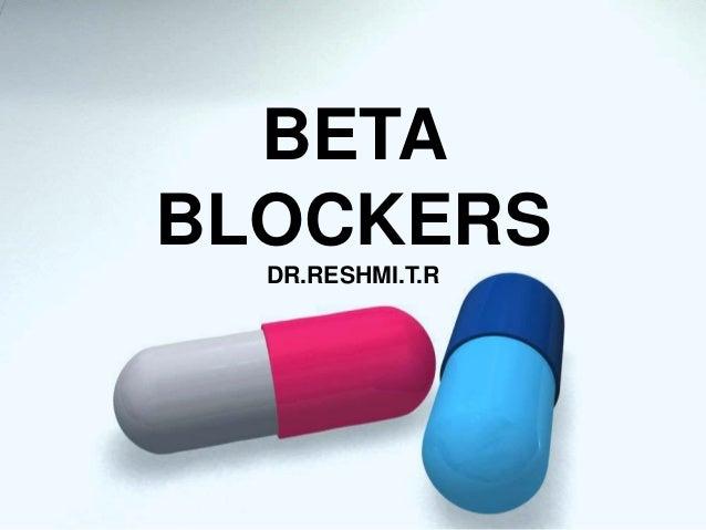 BETA BLOCKERS DR.RESHMI.T.R